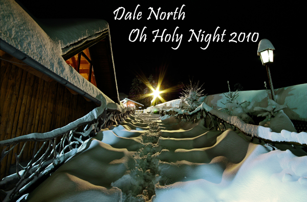 Dale North - Oh Holy Night 2010