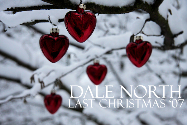 Dale North - Last Christmas '07