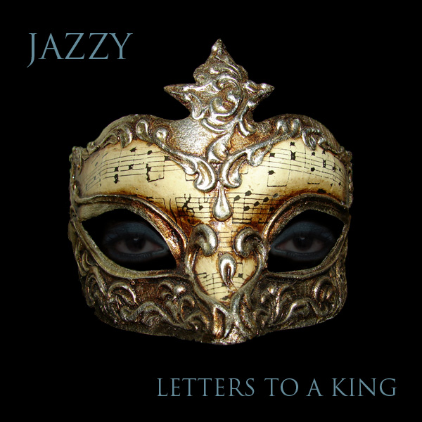Jazzy - Letters to a King