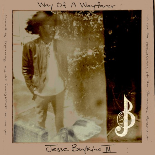 Jesse Boykins III - Way of a Wayfarer