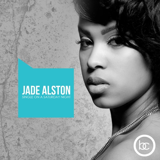 Jade Alston - Single on a Saturday Night