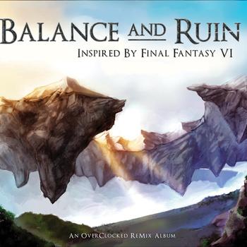 OverClocked ReMix - Balance and Ruin