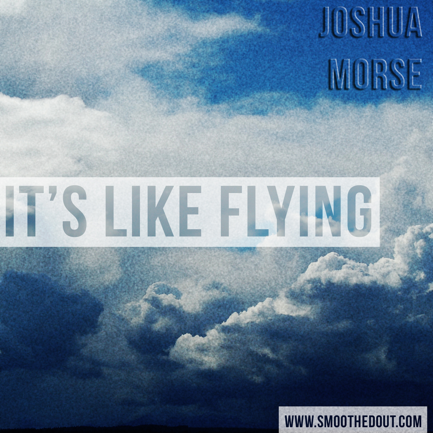 Joshua Morse - It's Like Flying